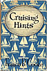 Cruising Hints by Francis B. Cooke